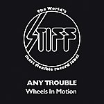 Any Trouble Wheels In Motion