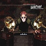 Yahel Most Wanted Presents - Something To Remember