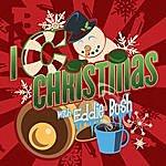 Eddie Bush I C Christmas