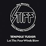 Tenpole Tudor Let The Four Winds Blow