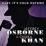 Jeffrey Osborne Baby, It's Cold Outside