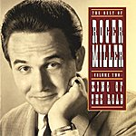 Roger Miller The Best Of Roger Miller Volume Two: King Of The Road