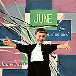 June Christy Fair And Warmer!