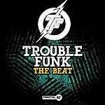 Trouble Funk The Beat