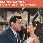 Mario Lanza For The First Time