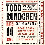 Todd Rundgren Live At The Warfield Theater San Francisco: March 10th 1990