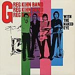 Greg Kihn With The Naked Eye