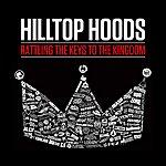 Hilltop Hoods Rattling The Keys To The Kingdom