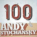 Andy Stochansky 100