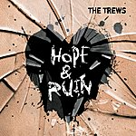 The Trews Hope & Ruin (Deluxe Edition)