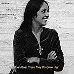 Joan Baez Volume 2 Trees They Do Grow High