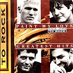 Michael Learns To Rock Paint My Love: Greatest Hits