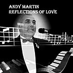 Andy Martin Reflections Of Love
