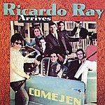 Ricardo Ray Arrives