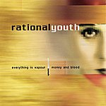 Rational Youth Everything Is Vapour Ep