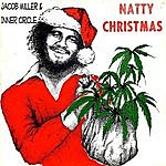 Jacob Miller Natty Christmas (Feat. Ray I, Inner Circle)