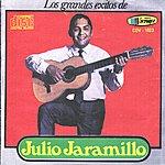 Julio Jaramillo Los Grandes Exitos De Julio Jaramillo