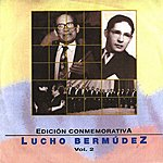 Lucho Bermúdez Edición Conmemorativa, Vol. 2