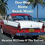 Maurice Williams & The Zodiacs Doo-Wop Meets Beach Music