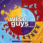 Wise Guys Zwei Welten Komplett
