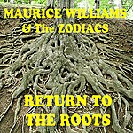 Maurice Williams & The Zodiacs Return To The Roots