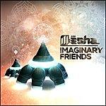 ill-esha Imaginary Friends