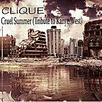 Clique Cruel Summer (Tribute To Kanye West)