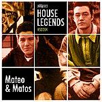 Mateo & Matos House Legends: Mateo & Matos
