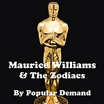 Maurice Williams & The Zodiacs By Popular Demand