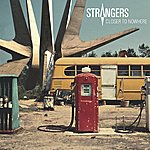 The Strangers Closer To Nowhere