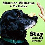 Maurice Williams & The Zodiacs Stay (Extended Version)