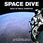 Daniel Pemberton Space Dive (Original Soundtrack From The Bbc / National Geographic Film)