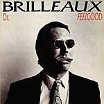 Dr. Feelgood Brilleaux