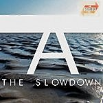 Slowdown A