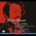 Inva Mula Donizetti: Il Duca D'alba (Avec Livret Pdf)