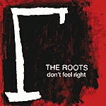 The Roots Don't Feel Right (International Version)