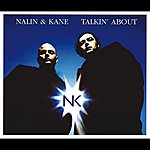 Nalin & Kane Talkin' About