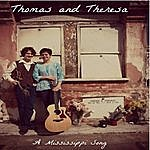 Thomas A Mississippi Song