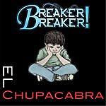 Breaker! Breaker! El Chupacabra