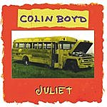 Colin Boyd Juliet - Remastered In 2003