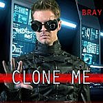 Bray Clone Me (Video Remix)