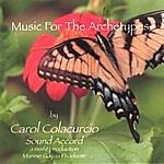 Carol Colacurcio Music For The Archetypes