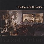Hazel Virtue The Face And The Shine