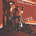 Earl Slick Zig Zag