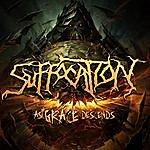 Suffocation As Grace Descends- Single