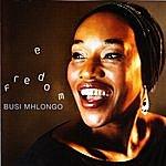Busi Mhlongo Freedom