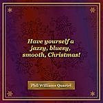 Phillip Williams Have Yourself A Jazzy, Bluesy, Smooth, Christmas!