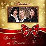 Pandora Breath Of Heaven