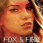 Fox Fox & Fire Ep