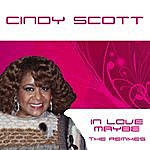 Cindy Scott In Love Maybe: The Remixes